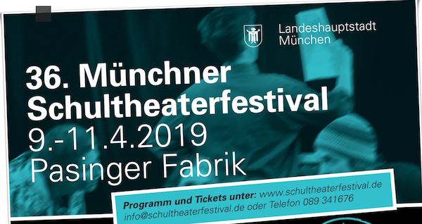 36 Munchner Schultheaterfestival Pasingerfabrik Veranstaltungen Fur Kinder Schule Veranstaltung