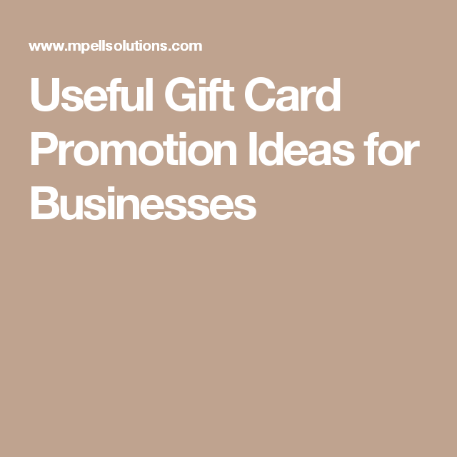 Useful gift card promotion ideas for businesses tips tricks useful gift card promotion ideas for businesses mpell solutions colourmoves