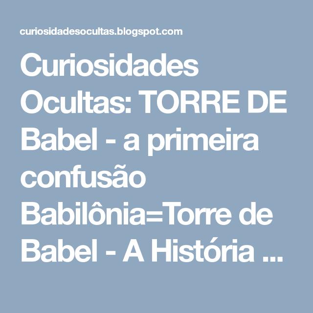 Curiosidades Ocultas: TORRE DE Babel - a primeira confusão