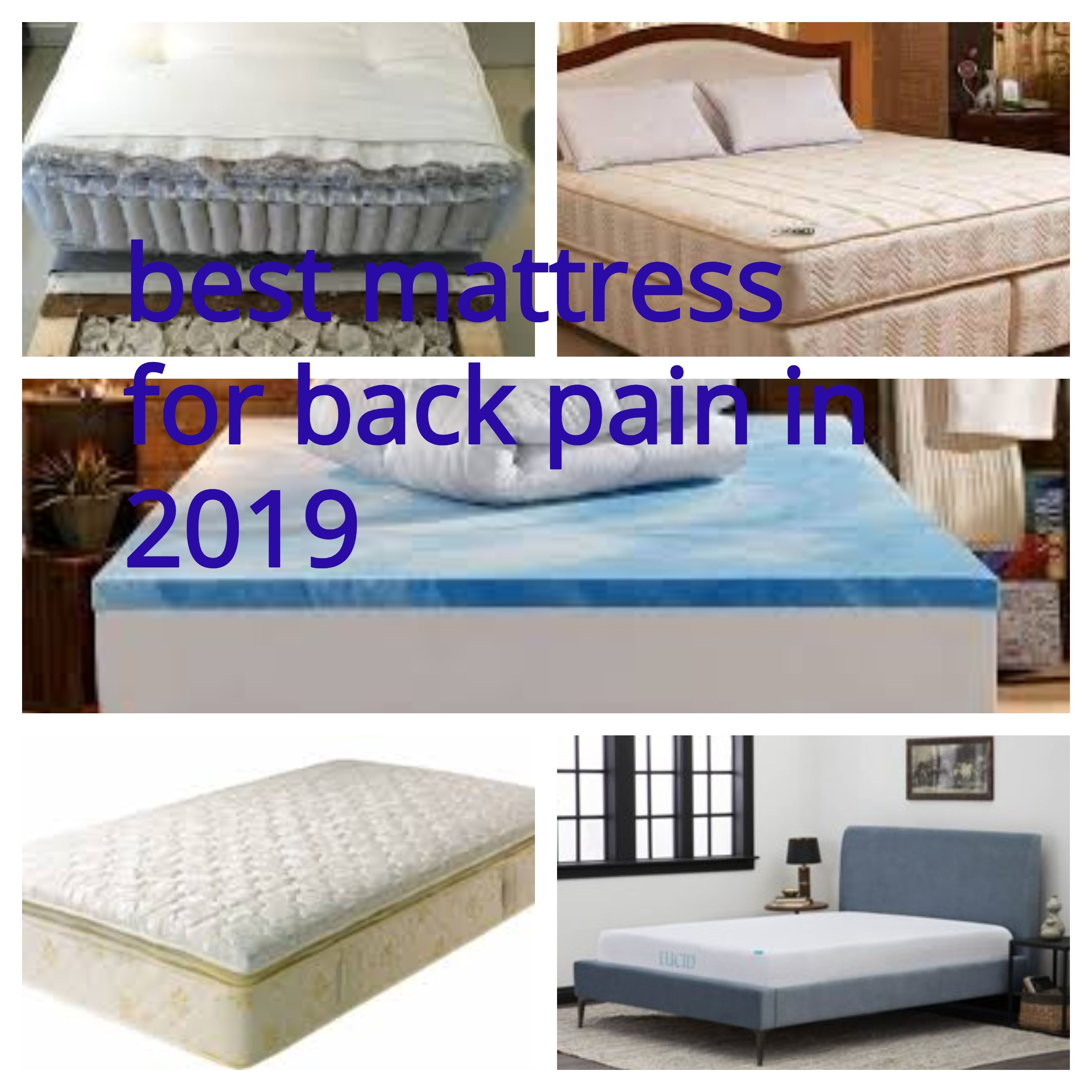 What Kind Of Mattress Is Good For Back Pain Today We Will Share The Best Mattresses For Back Pain In 2019