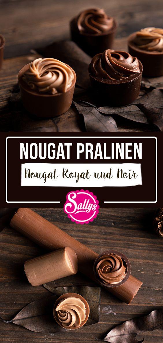 NOUGAT PRALINEN  / SALLYS WELT #süßesbacken