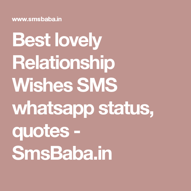 Best lovely Relationship Wishes SMS whatsapp status, quotes ...