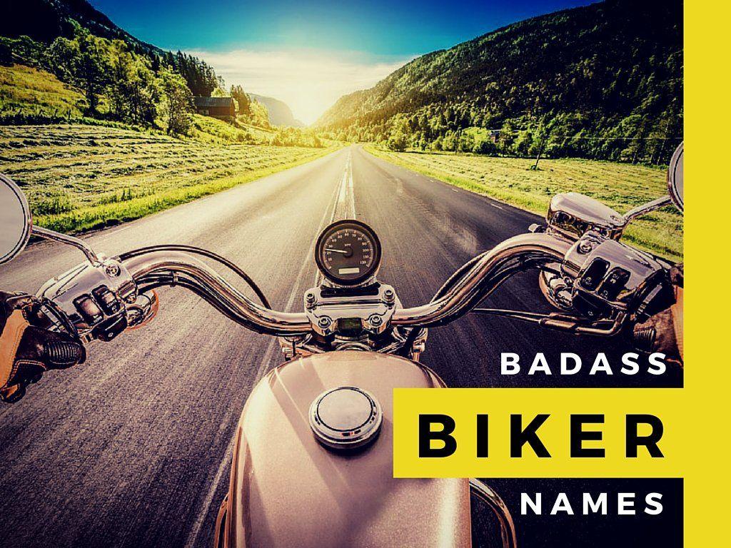 101 Badass Biker Names Biker Motorcycle Good Nicknames