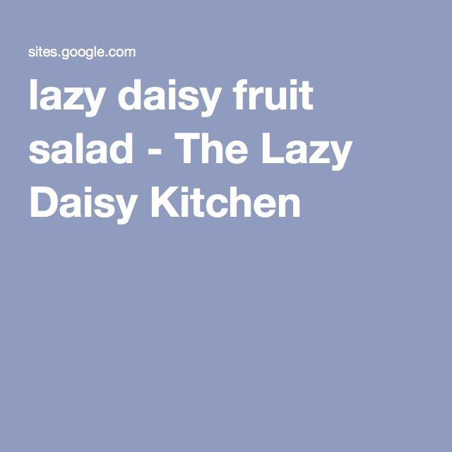lazy daisy fruit salad - The Lazy Daisy Kitchen