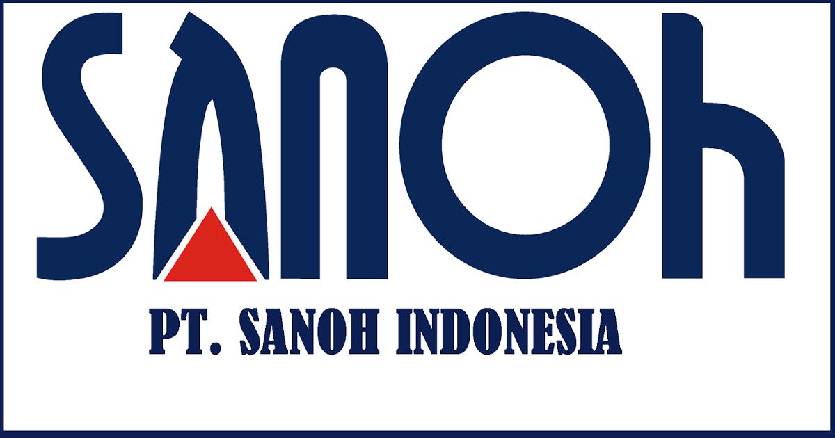 Lowongan Kerja Pt Sanoh Indonesia 2020 Bekasi Cikarang Pos Sma