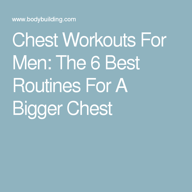 Wimpy Chest No More 3 Chest Routines For Massive Growth Manual Guide