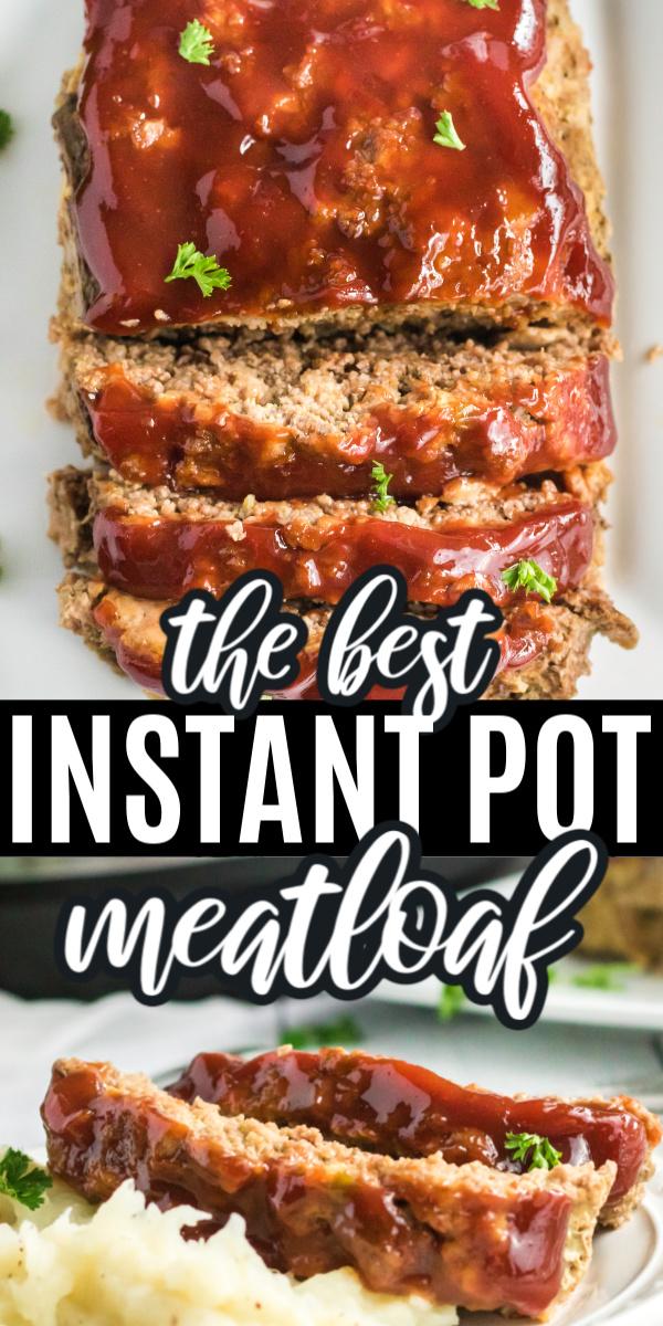 Easy Instant Pot Meatloaf Recipe Beef Recipe Instant Pot Easy Instant Pot Recipes Healthy Instant Pot Recipes