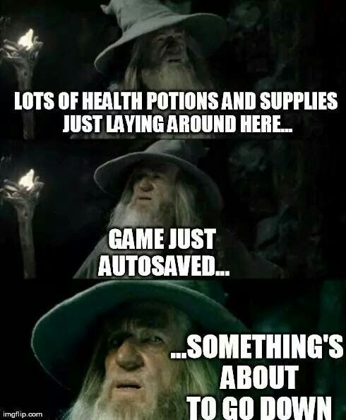 Gamers should be able to relate...
