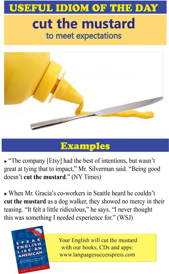 Cut The Mustard Is A Useful American English Idiom Its Most Often