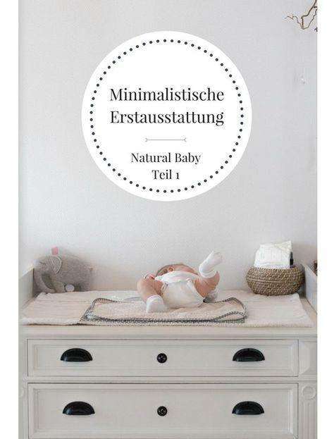 einfache erstausstattung was dein baby wirklich braucht teil 1 baby pinterest. Black Bedroom Furniture Sets. Home Design Ideas