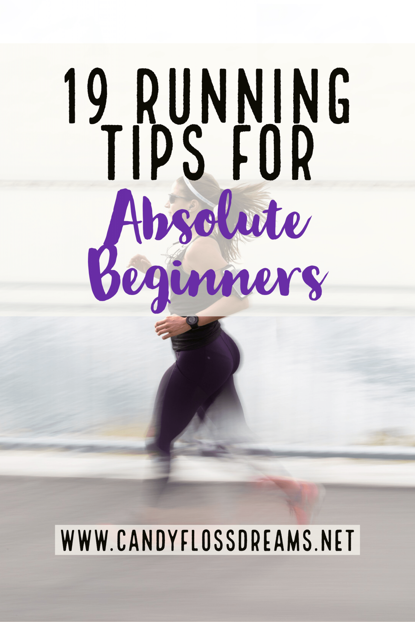 How to Start Running - The Absolute Beginners Guide
