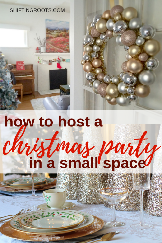 How To Host A Party In A Small Space Hosting Christmas Party