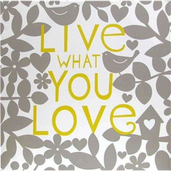 Yellow White & Gray Live What You Love Canvas 20 X by ThatsSoKute ...