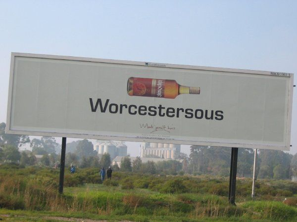 That S Afrikaans For Worcestershire Sauce It S Brandy Produced In Worcester In The Western Cape Clever Funny Billboards Funny Memes Clever