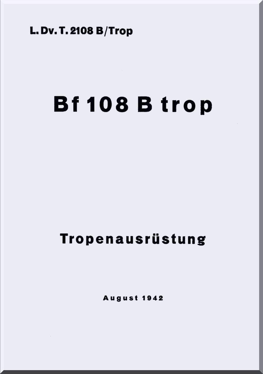 Messerschmitt Bf 108 B and D LDvT 2108 B / Trop Tropen