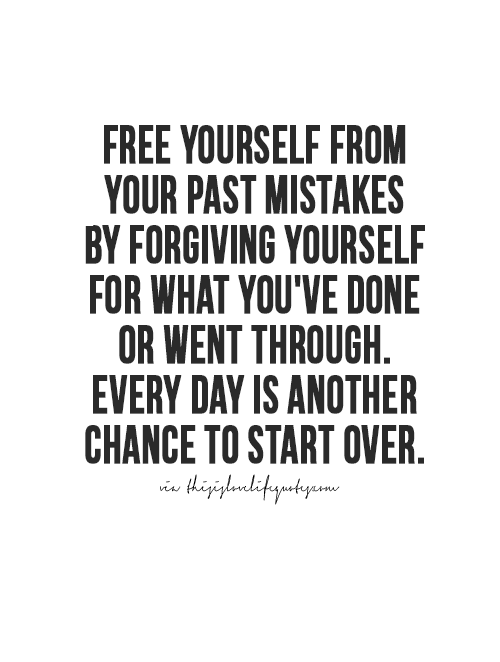 More Quotes Love Quotes Life Quotes Live Life Quote Moving On Quotes Awesome Life Quotes Life Quotes To Live By Forgive Yourself Quotes Love Life Quotes