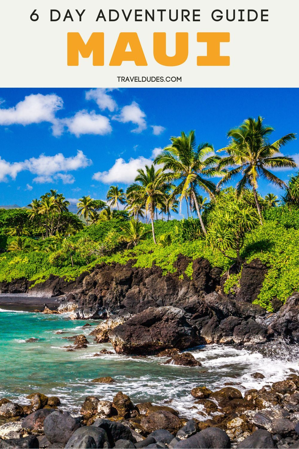 6 Day Adventure Itinerary For Maui Hawaii Travel Dudes In 2021 Trip To Maui Maui Travel Hawaii Travel