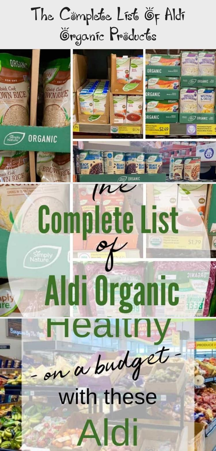 Ever Wonder What To Buy At Aldi Check Out The Complete List Of Aldi Organic Products Make Your Shopping List And Ald In 2020 Aldi Organic Budget Meals Aldi Meal Plan