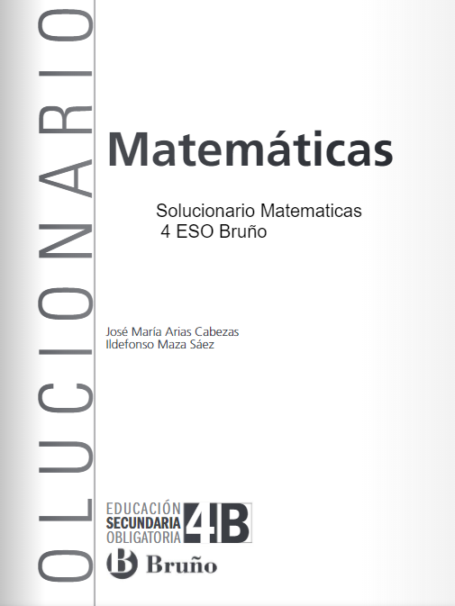 Solucionario Matematicas 4 Eso Bruño En 2021 Solucionario Matematicas 4 Eso Matematicas Educacion Obligatoria