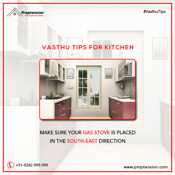 Make Sure That Your Gas Stove is Placed in The South-East ...