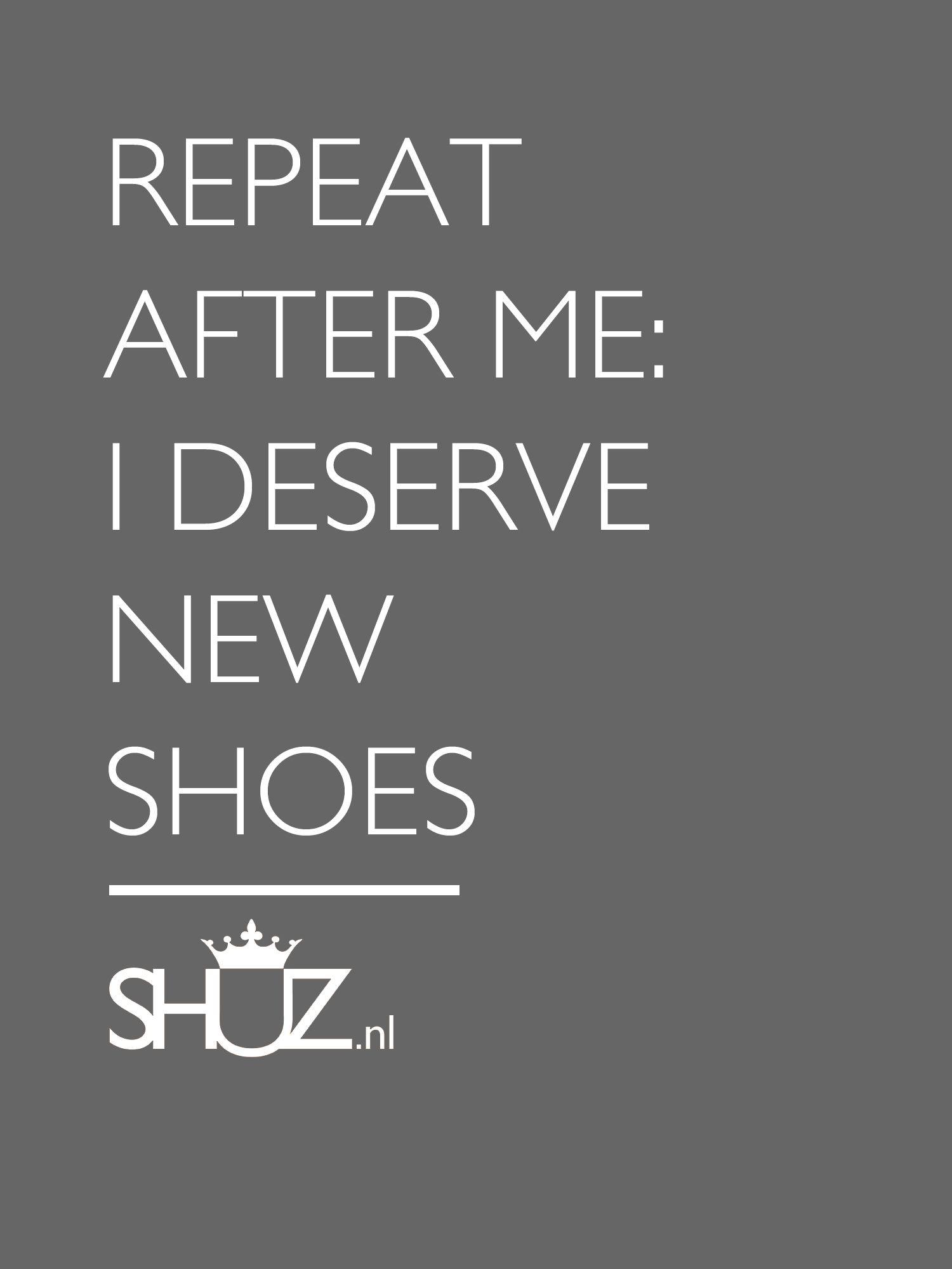 You deserve new shoes!