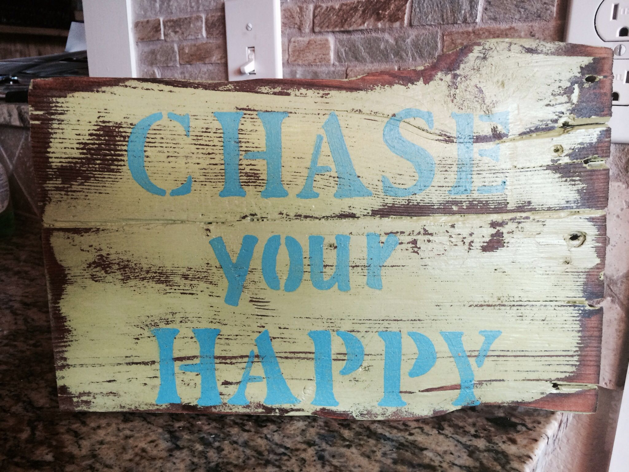 """Barn-wood """"chase your happy"""" sign"""
