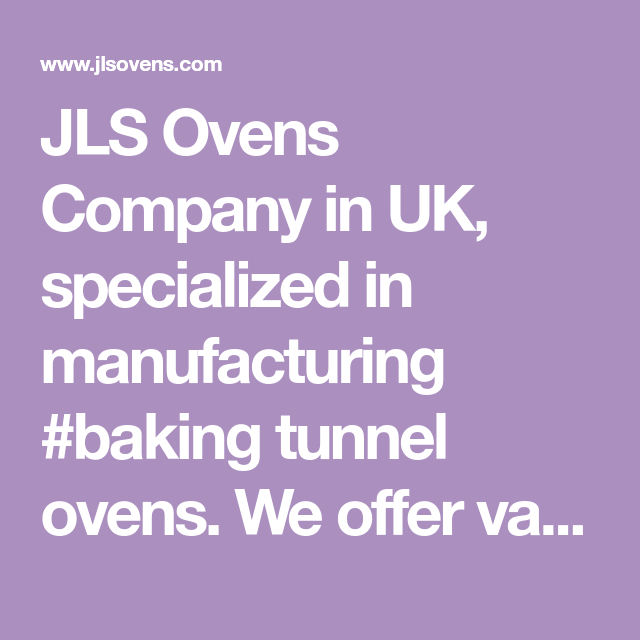 Jls Ovens Company In Uk Specialized In Manufacturing Baking