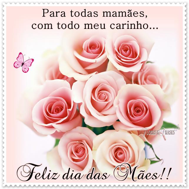 Feliz Dia Das Mãesfrases Para O Dia Das Mães Mensagens De