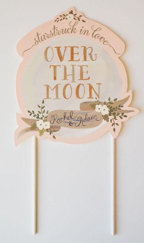 Custom Cake Topper Bride And Groom Handpainted Names Blush Moon Hochzeitstorte Topper Hochzeitsschilder Hochzeitsplanung