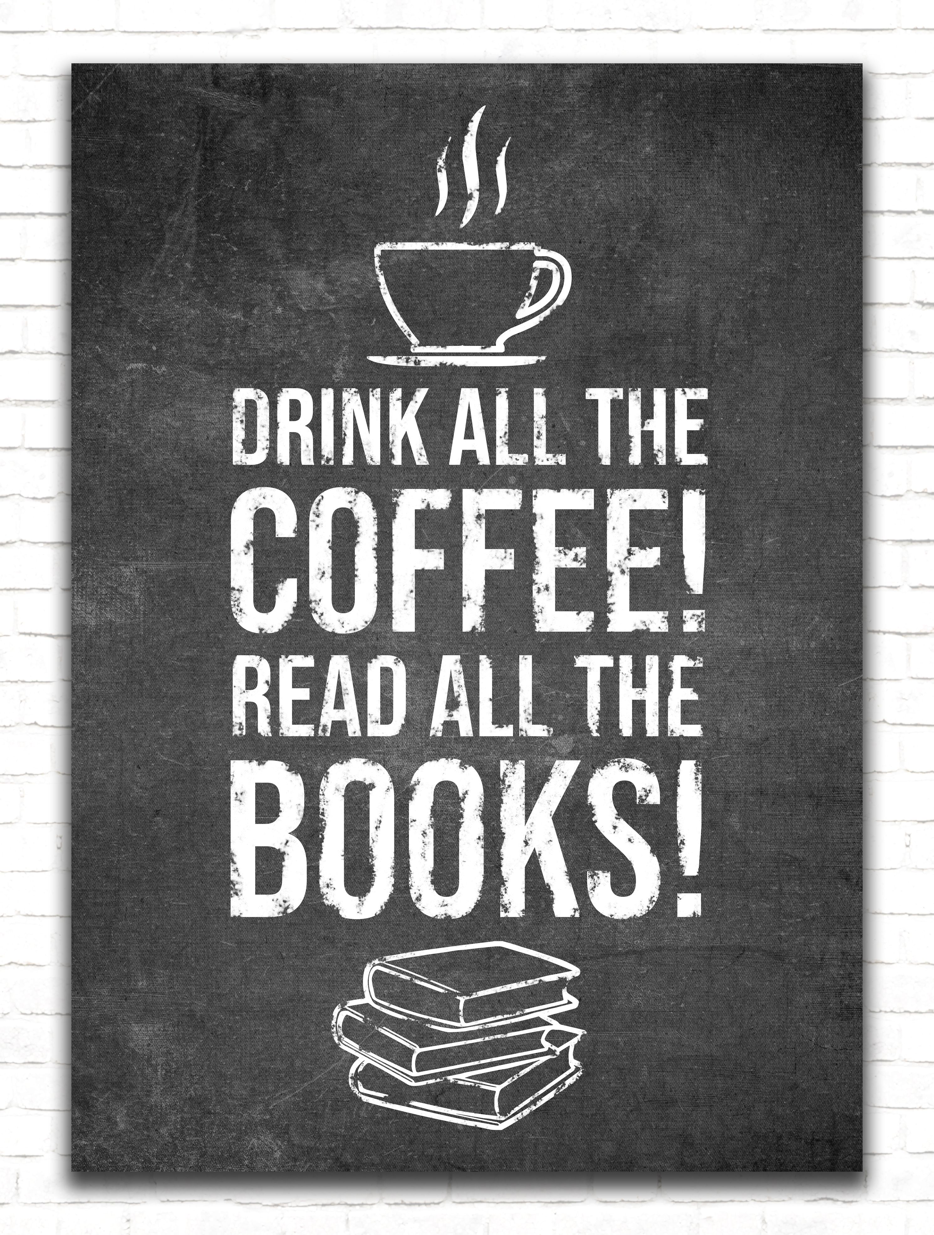 Coffee And Books Funny Poster By Posterworld Displate Coffee And Books Book Cafe Funny Posters