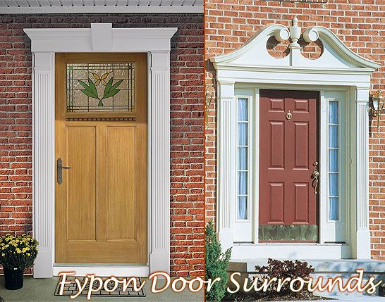 Love The Pediment Above The Door Door Surrounds By Fypon Exterior Door Trim Window Trim Exterior Exterior Entry Doors