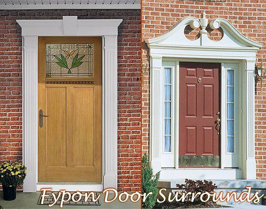 Love The Pediment Above The Door Door Surrounds By Fypon