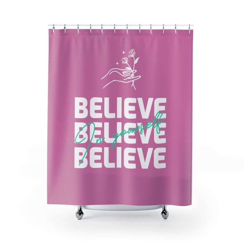 Believe In Yourself Shower Curtains Etsy In 2020 Synthetic