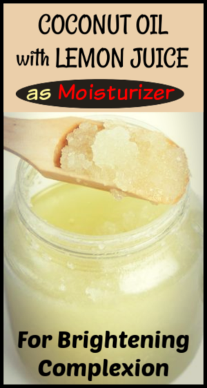 Coconut Oil With Lemon Juice As Moisturizer For Brightening Complexion Coconut Coconut Oil Face Moisturizer Coconut Oil Moisturizer Coconut Oil Skin Care Face