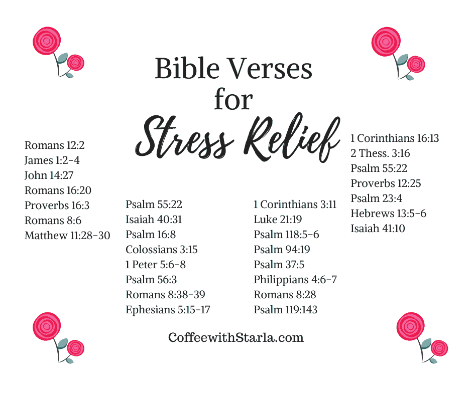 Bible Verses on Stress ~ Coffee With Starla