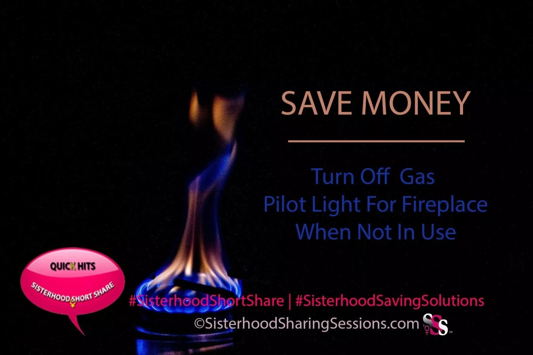 Sisterhood Share Save Money Turn Off Pilot Light To Gas