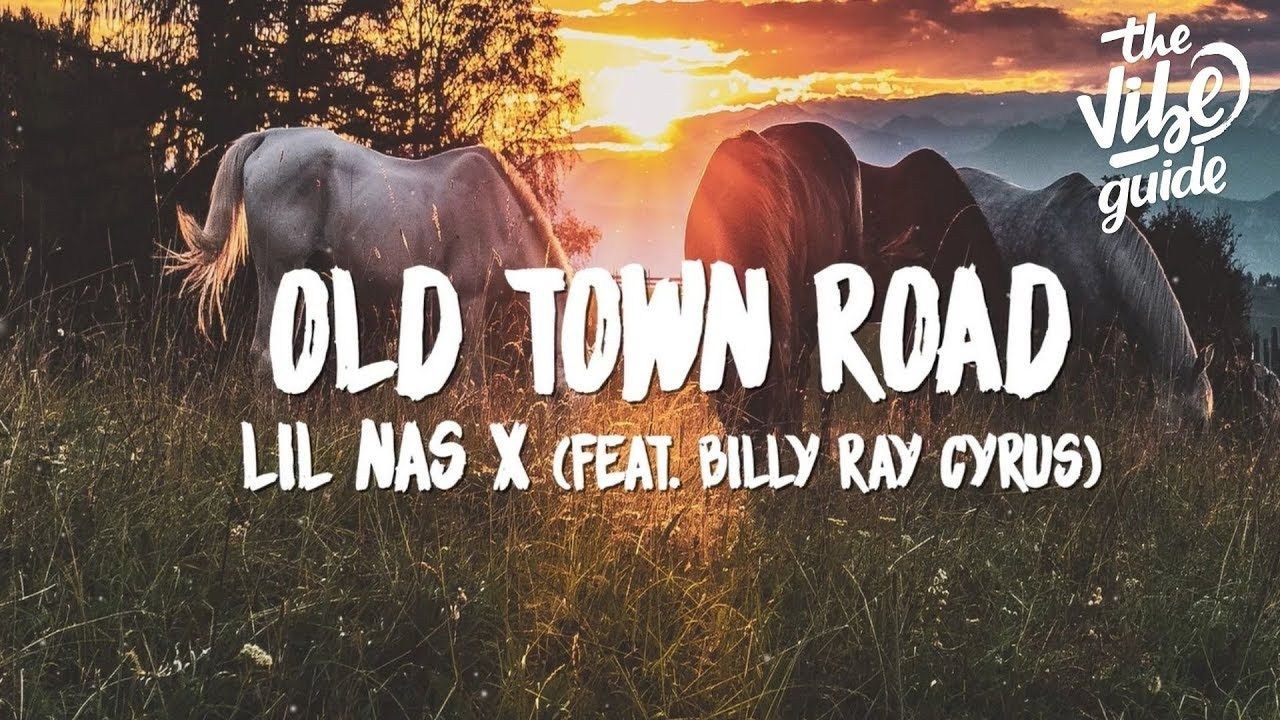 Lil Nas X Old Town Road (Lyrics) ft. Billy Ray Cyrus in