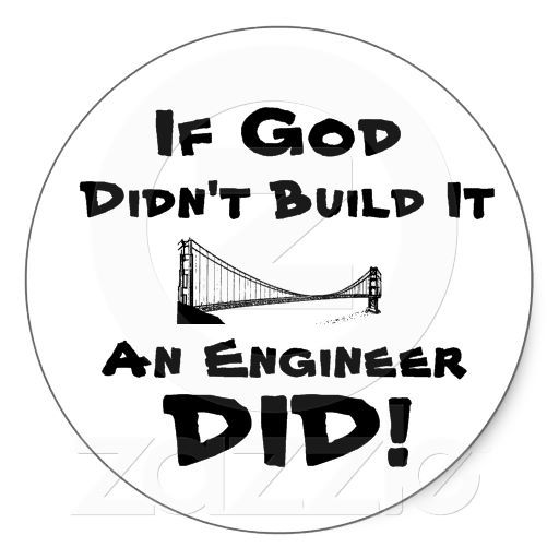 god is an engineer  classic round sticker