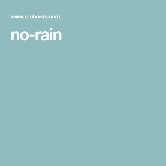 no-rain | Sheet Music and Lessons | Pinterest | Rain and Sheet music