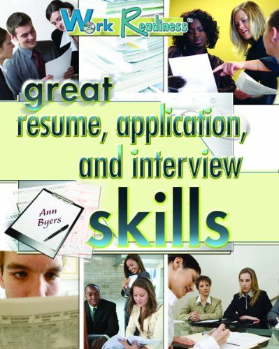 Available in our nonfiction section Great Resume, Application - great resume skills