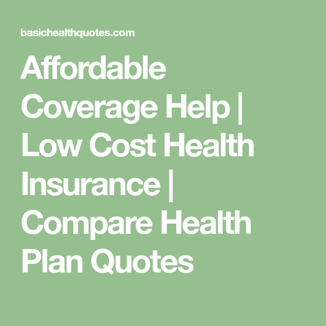 Affordable Coverage Help   Low Cost Health Insurance ...