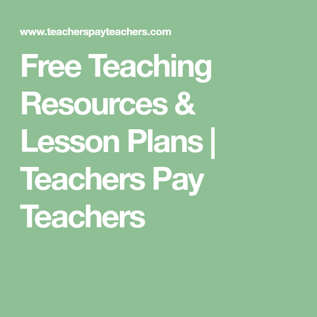 Free Teaching Resources  Lesson Plans  Teachers Pay Teachers