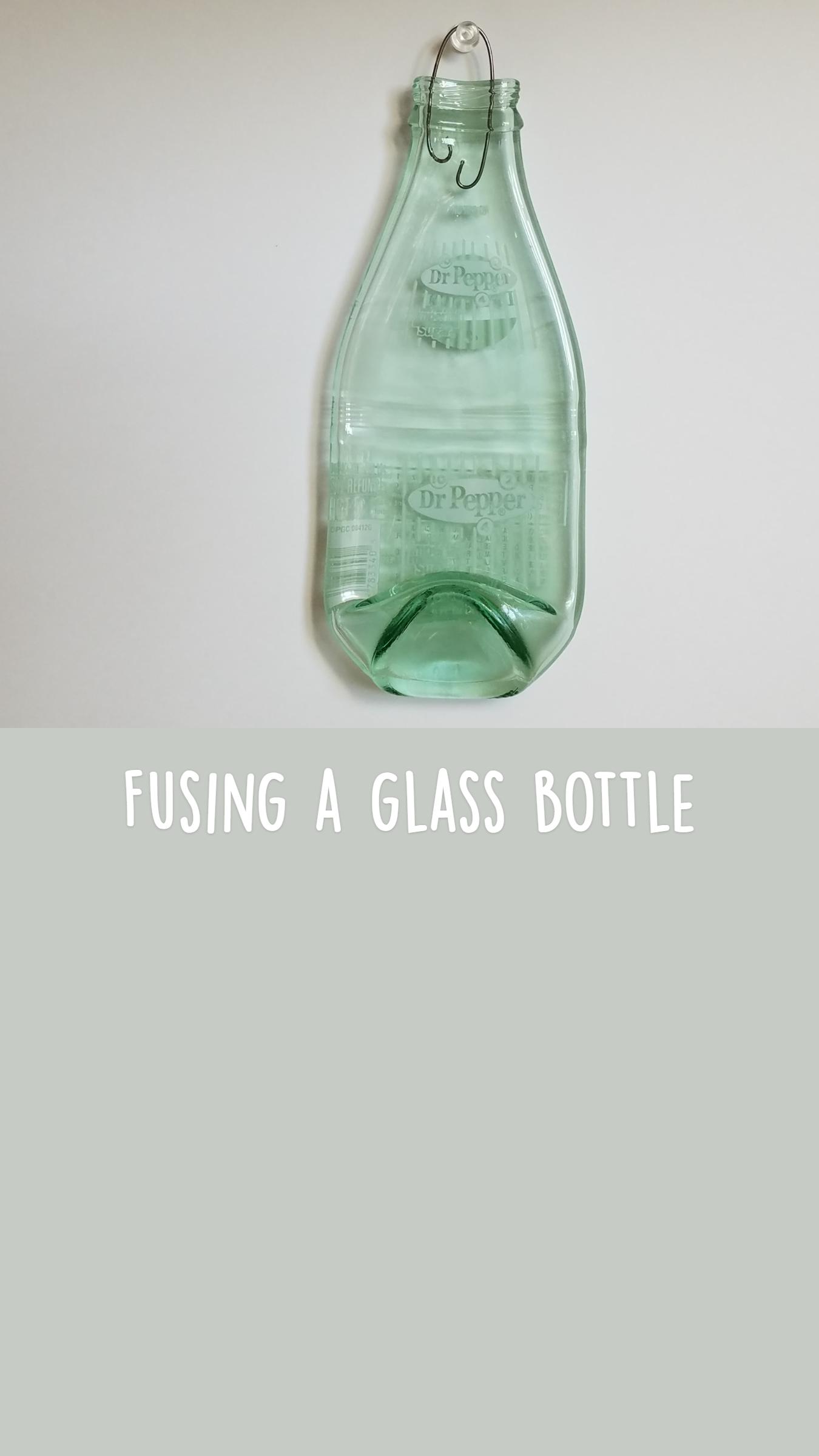 Fusing a glass bottle