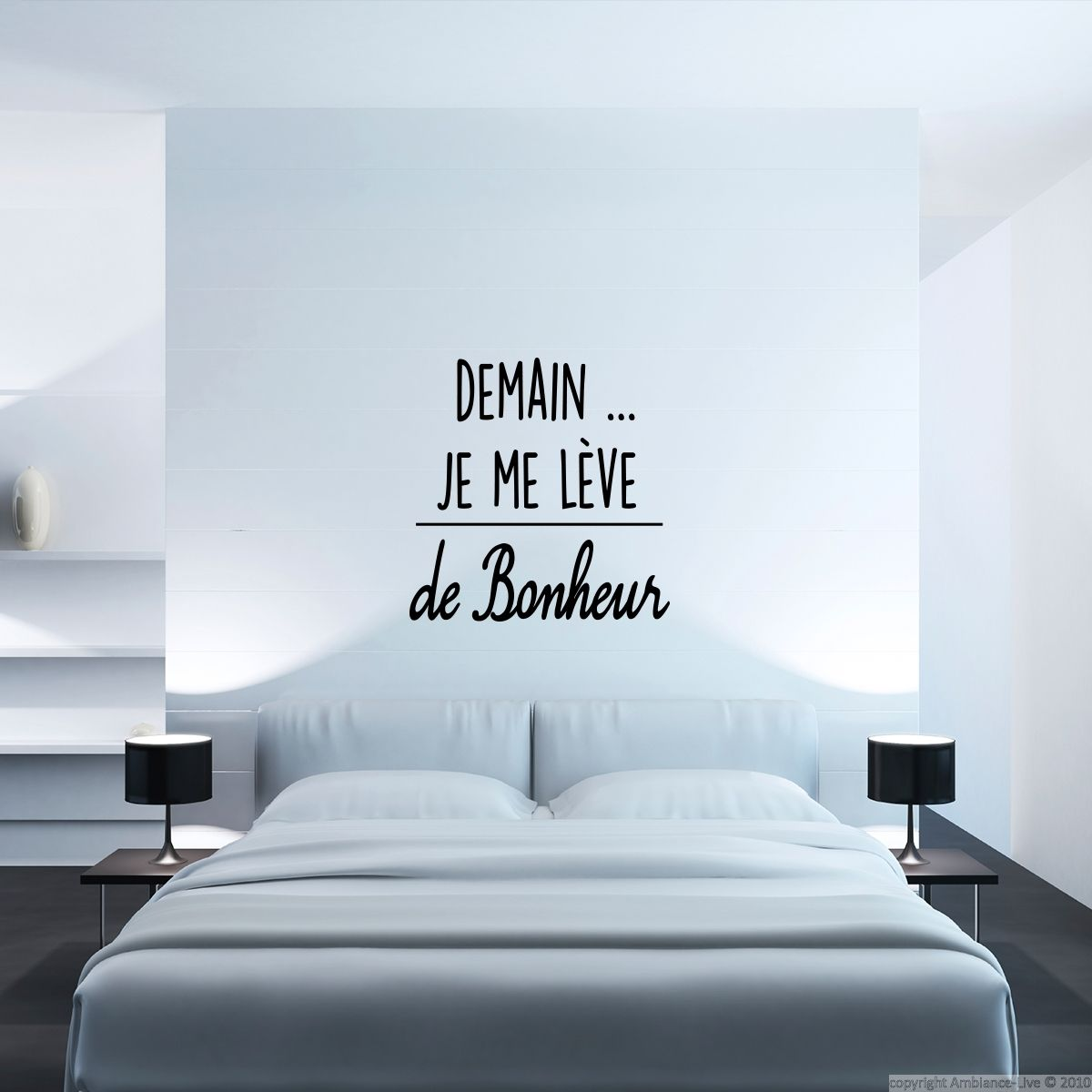 Sticker Citation Demain Je Me Lève De Bonheur Bedrooms Pinterest