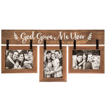 God Gave Me You Photo Frame And Wall Plaque Wood For Three 5 X 7 Inch Photos 24 X 12 Inches Diy Picture Frames Hobby Lobby Wall Art Collage Frames
