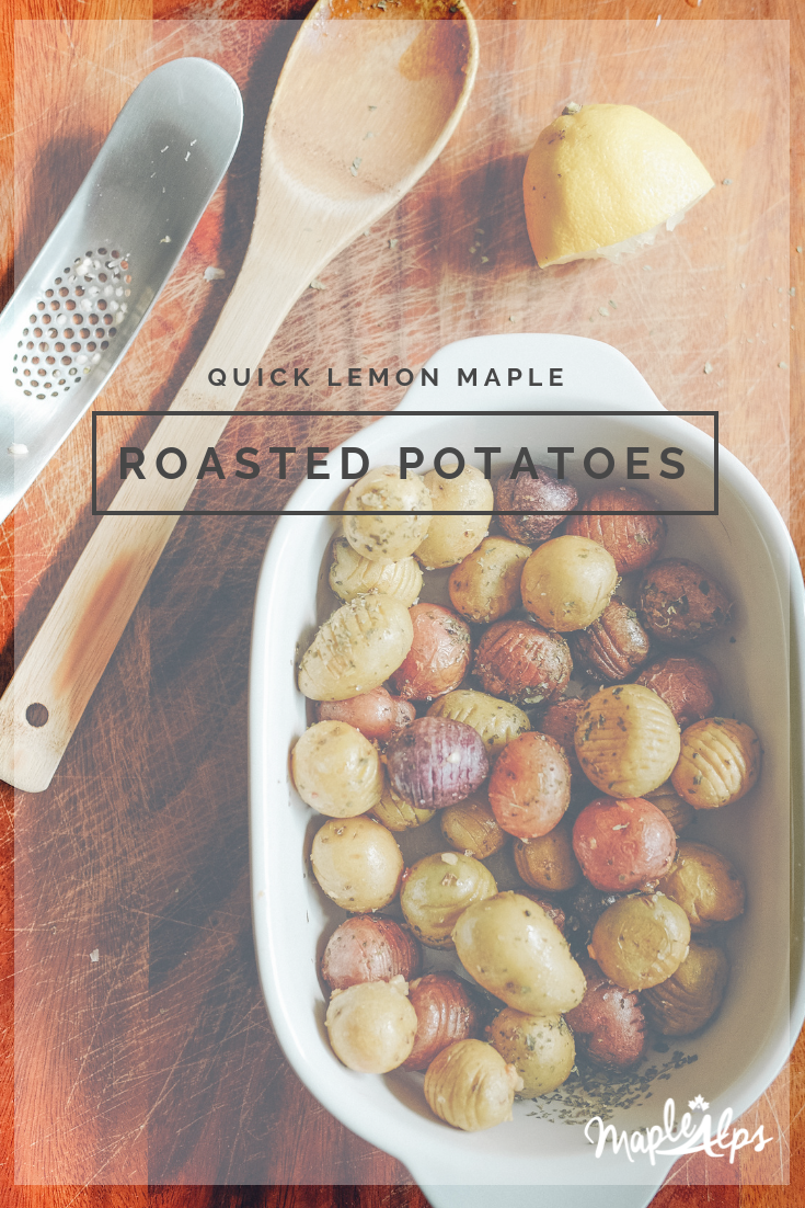 Lemon Maple Roasted Potatoes Vegan Spuds Roasted