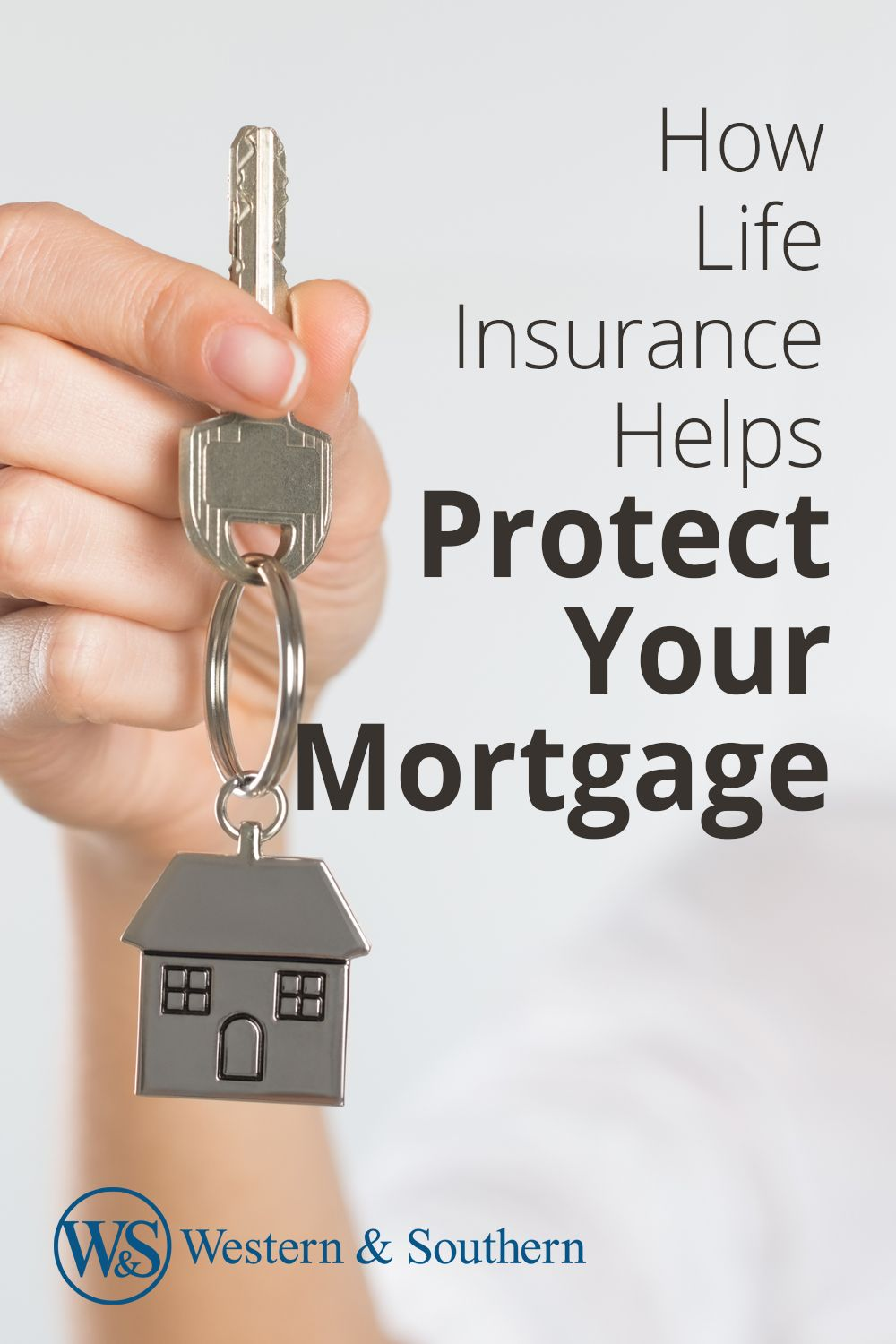 Help protect your mortgage with a life insurance policy