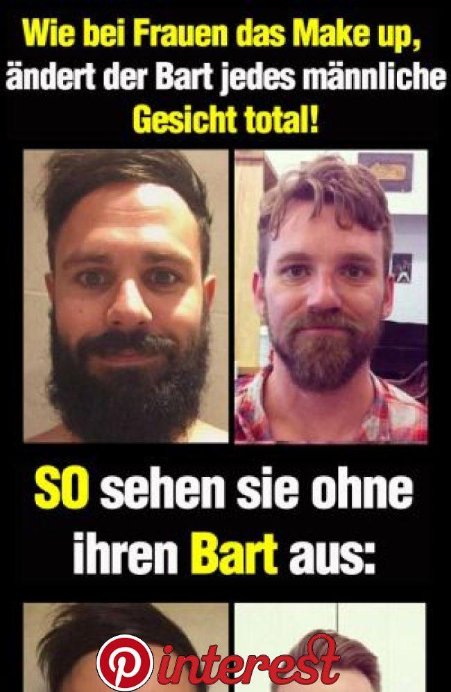 Bei Frauen ist es Make up, bei Männern ändert der Bart