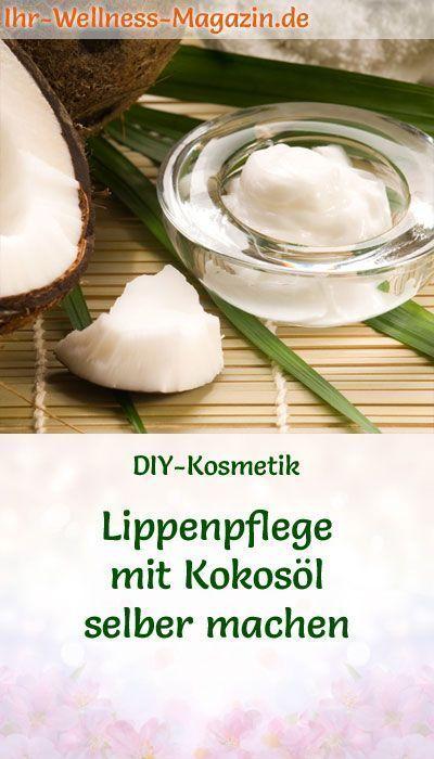 Photo of Lippenpflege-Rezept: Lippenpflege mit Kokosöl selber machen
