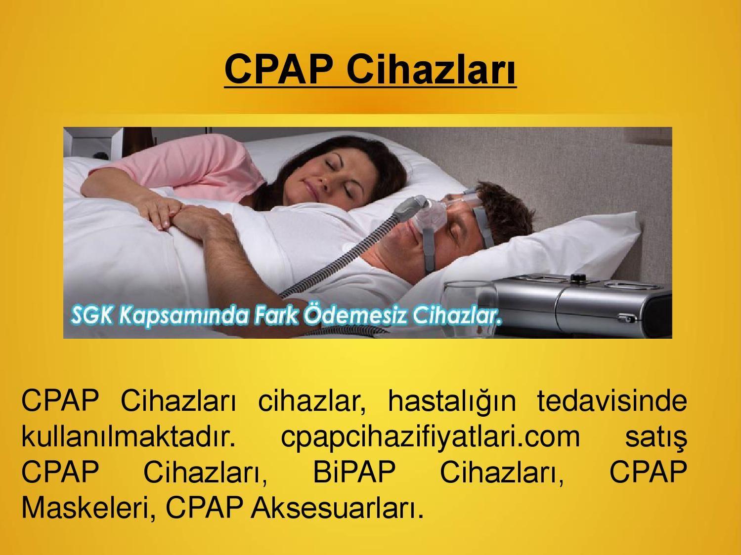 Cpap cihazi | medikal cihaz – cpapcihazifiyatlari com  cpapcihazifiyatlari.com satış CPAP Cihazları, BiPAP Cihazları, CPAP Maskeleri, CPAP Aksesuarları. Bu cihazlar, hastalığın tedavisinde kullanılmaktadır. Online Bu cihazları sipariş edebilirsiniz.    http://www.cpapcihazifiyatlari.com/